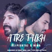 دانلود آهنگ جدید علی پیشتاز و نیما عطر تلخ