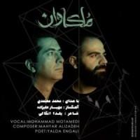 دانلود آهنگ جدید محمد معتمدی ملکاوان
