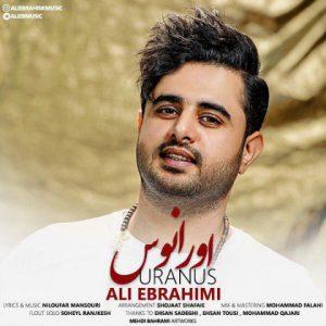 دانلود آهنگ جدید علی ابراهیمی اورانوس